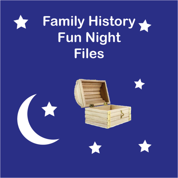Family History Fun Night Files